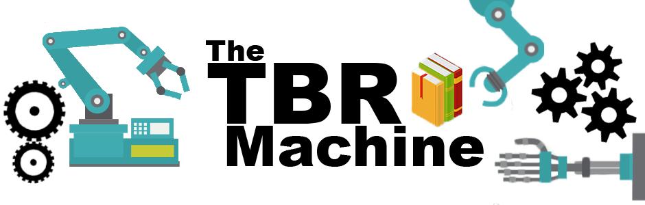 The TBR Machine